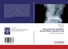 Borítókép a  Enhancement Solubility Poorly Water Soluble Drug - hoz