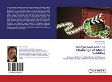 Bookcover of Nollywood and the Challenge of Movie Subtitles