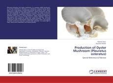 Capa do livro de Production of Oyster Mushroom (Pleurotus osteratus)