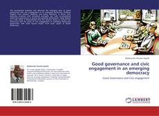 Buchcover von Good governance and civic engagement in an emerging democracy