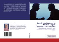 Couverture de Speech Manipulation in Modern English Conversational Discourse