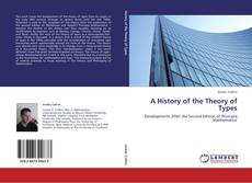 Couverture de A History of the Theory of Types