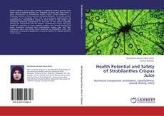 Couverture de Health Potential and Safety of Strobilanthes Crispus Juice