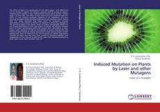 Bookcover of Induced Mutation on Plants by Laser and other Mutagens