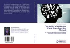 Bookcover of The Effect of Herrmann Whole Brain Teaching Method