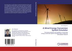 Bookcover of A Wind Energy Conversion System Emulator