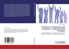 Buchcover von Nutrition in Child Survival Programs : Exploiting the Linkages