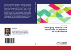 Bookcover of Developing Theories and Procedures for Practical Survey Problems