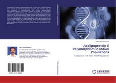 Couverture de Apolipoprotein E Polymorphism in Indian Populations