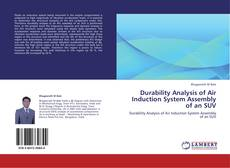 Copertina di Durability Analysis of Air Induction System Assembly of an SUV