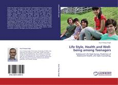 Обложка Life Style, Health and Well-being among Teenagers