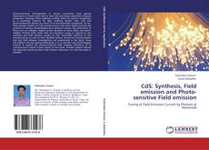 Bookcover of CdS: Synthesis, Field emission and Photo-sensitive Field emission