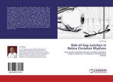 Bookcover of Role of Gap Junction in Retina Circadian Rhythms