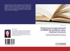Performance Improvement of RMPA by Artificial meta-material structure kitap kapağı