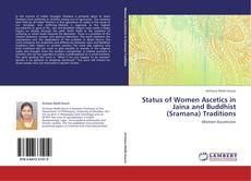 Bookcover of Status of Women Ascetics in Jaina and Buddhist (Sramana) Traditions