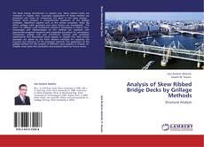 Couverture de Analysis of Skew Ribbed Bridge Decks by Grillage Methods