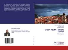 Bookcover of Urban Youth Folklore Genres
