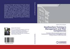 Bookcover of Headteachers Training in Management and Their Competencies