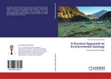 Couverture de A Practical Approach to Environmental Geology