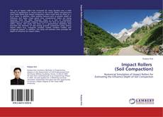 Bookcover of Impact Rollers            (Soil Compaction)