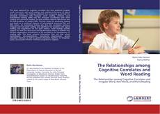 Portada del libro de The Relationships among Cognitive Correlates and Word Reading