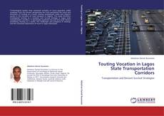 Bookcover of Touting Vocation in Lagos State Transportation Corridors