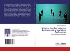 Bookcover of Bridging the Gap between Business and Information Technology