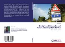 Bookcover of Design and Simualtion of Yaw Control System for Car