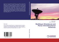 Couverture de Multilayer Directional and Planar Omnidirectional Antennas