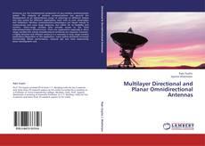 Capa do livro de Multilayer Directional and Planar Omnidirectional Antennas