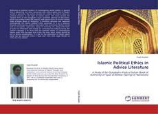 Portada del libro de Islamic Political Ethics in Advice Literature