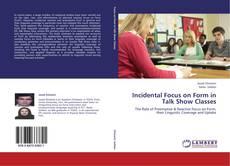Buchcover von Incidental Focus on Form in Talk Show Classes