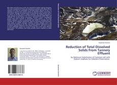 Reduction of Total Dissolved Solids From Tannery Effluent的封面