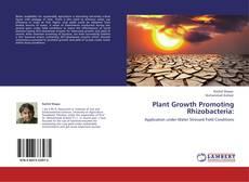 Couverture de Plant Growth Promoting Rhizobacteria: