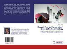 Bookcover of Kosovo Energy Corporation-Debt Collection Strategy