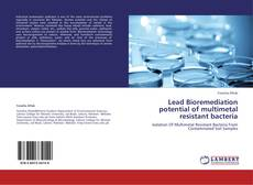 Buchcover von Lead Bioremediation potential of multimetal resistant bacteria