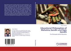 Portada del libro de Educational Philosophies of Mahatma Gandhi and Rajiv Gandhi