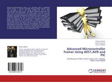 Bookcover of Advanced Microcontroller Trainer Using 8051,AVR and PIC