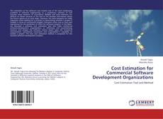 Bookcover of Cost Estimation for Commercial Software Development Organizations