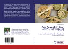 Buchcover von Rural Non-and Off- Farm Activities in Dessie Zuria District