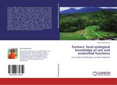 Buchcover von Farmers' local ecological knowledge of soil and watershed functions