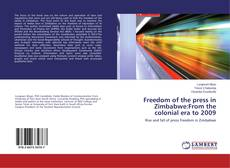 Couverture de Freedom of the press in Zimbabwe:From the colonial era to 2009