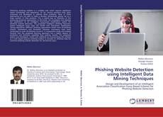 Bookcover of Phishing Website Detection using Intelligent Data Mining Techniques