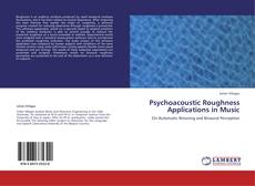 Обложка Psychoacoustic Roughness Applications in Music