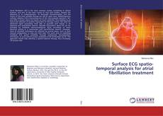 Bookcover of Surface ECG spatio-temporal analysis for atrial fibrillation treatment