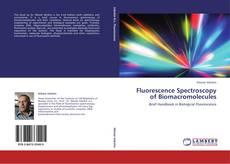 Bookcover of Fluorescence Spectroscopy of Biomacromolecules