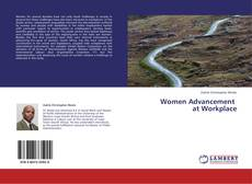 Borítókép a  Women Advancement   at Workplace - hoz