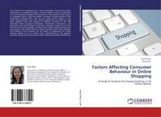 Couverture de Factors Affecting Consumer Behaviour in Online Shopping