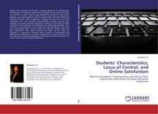 Bookcover of Students' Characteristics, Locus of Control, and Online Satisfaction