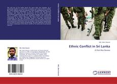 Bookcover of Ethnic Conflict in Sri Lanka